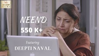 Neend - Sleep | Ft Deepti Naval | Award Winning Hindi Short Film | Six Sigma Films