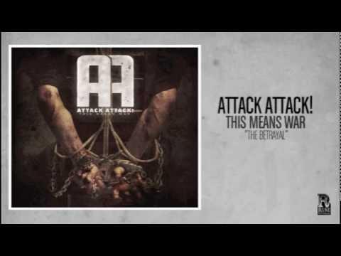 Attack Attack - The Betrayal