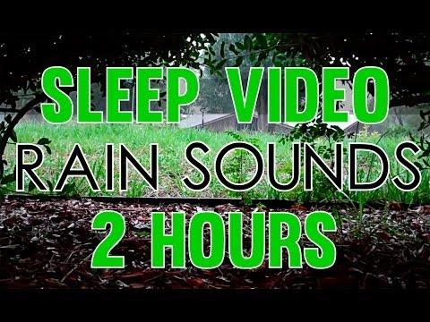 'rain Sounds' 2 Hours 'sleep Video' Heavy Rain Sounds Hd video