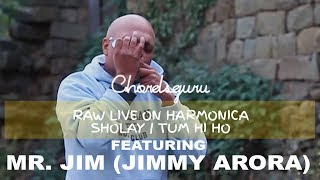 Music Aficionado - Mr Jim - Raw Live on Harmonica - Sholay | Tum Hi Ho - Chordsguru