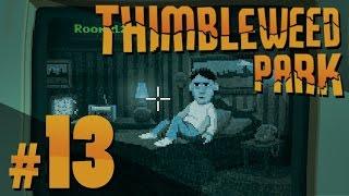 Thimbleweed Park - Boo-a-Boo - PART #13