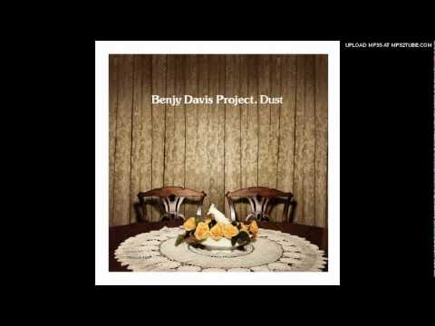 The Benjy Davis Project - When I Go Home