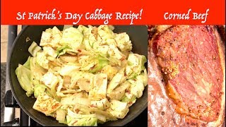St Patrick's Day Cabbage Recipe + Corned Beef Irish Soda Bread and Guinness Beer