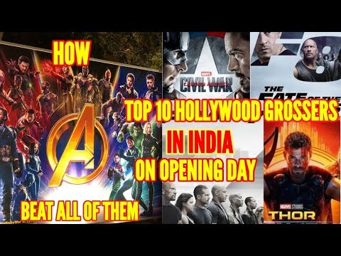 TOP 10 HIGHEST DAY 1 GROSSING HOLLYWOOD FILMS IN INDIA & HOW AVENGERS INFINITY WAR BEAT THEM AT B.O