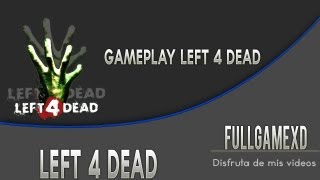 Left 4 Dead - Gameplay