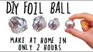 HOW TO MAKE  POLISHED BALL FROM FOIL