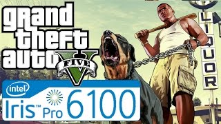 Grand Theft Auto 5 on Intel Iris 6100 Graphics - Nuc 5i7 RYH - 8 Gb ram Dual - Core i7 5557U