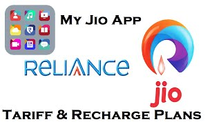 Relience Jio 4G Tariff, Recharge  Plans - My Jio App