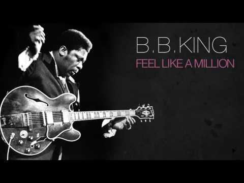 B.B. King - Feel Like A Million