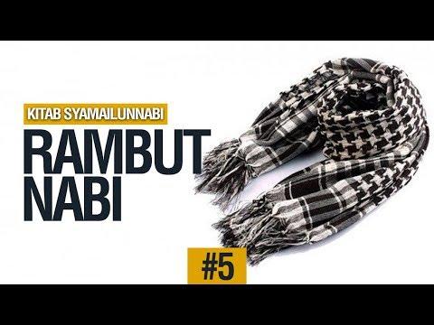 Rambut Nabi (Hadits No.31) - Ustadz Muhammad Hafizh Anshari
