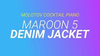 Denim Jacket Maroon 5 By Molotov Cocktail Piano