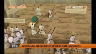 Museum Dar Al Madinah Berisi Peninggalan Benda Zaman Dahulu