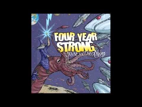 Four Year Strong - If Hes Here Whos Running Hell