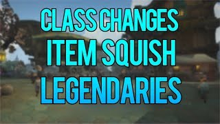 Class Changes Item Squish  Amp Legendaries  Wow Battle For Azeroth Update