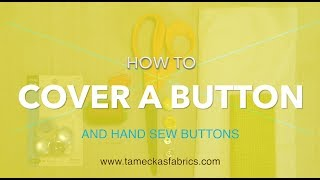 How to Cover a Button (hand sew buttons)