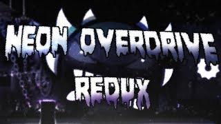Neon Overdrive Redux | 3rd Redux level | Layout Preview!