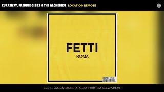 Curren$y, Freddie Gibbs & The Alchemist - Location Remote (Audio)