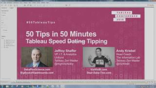 50 Tips in 50 Minutes Tableau Customer Conference 2016
