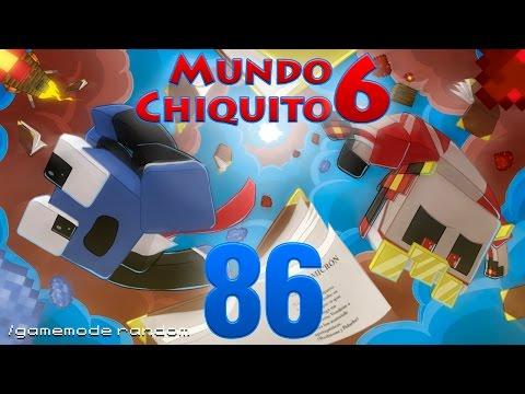 Mundo Chiquito 6 - Ep 86 - La nueva sala de entrenamiento - snapshot pre 1.8 -