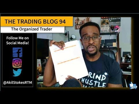 FOREX TRADING BLOG 94 - The Organized Trader