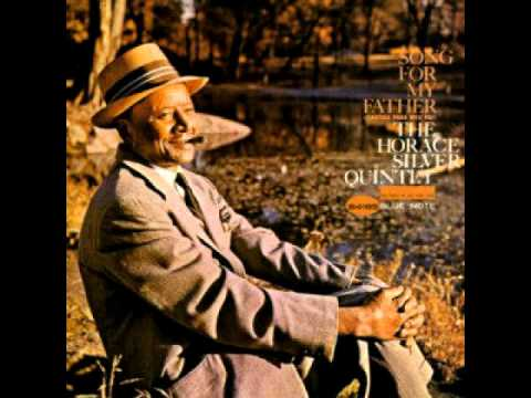 Horace Silver  Song for My Father Original HQ 1964