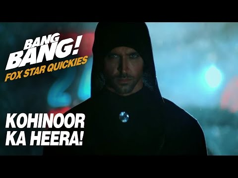 Fox Star Quickies : Bang Bang - Kohinoor Ka Heera!