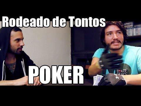 Rodeado de Tontos - Poker