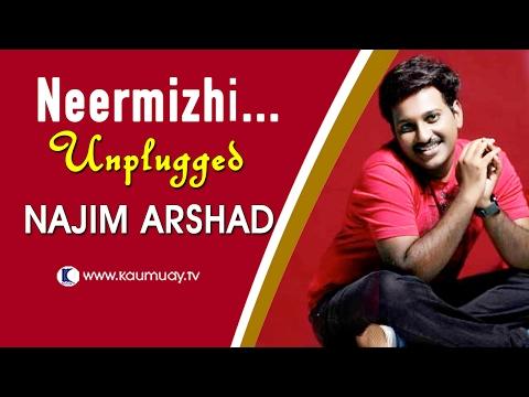 Neermizhi Peeliyil  | Unplugged Version by Najim Arshad | Kaumudy TV