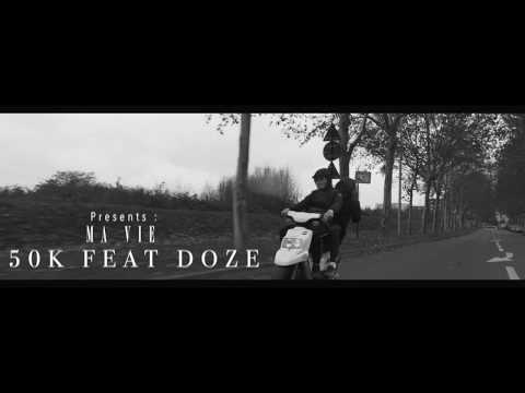 50K Feat DOZE - MA VIE