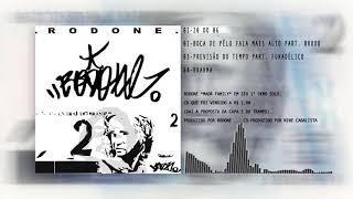 Rodone - 20 do 06 part. Dj Negrito (beat Rodone)