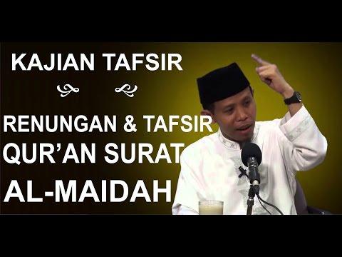 Kajian Tafsir Surat Al Maidah Ayat 1-2 bag 1 - DR. Ahmad Zain An Najah MA