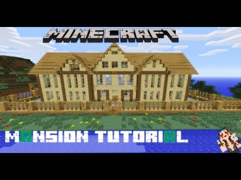Minecraft Tutorial Of How To Build A Nice Big Mansion | How To Save ...
