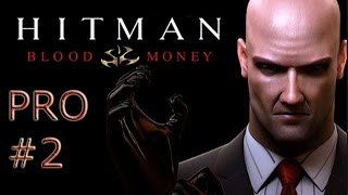 Hitman: Blood Money  - Türkçe (Pro) - #2