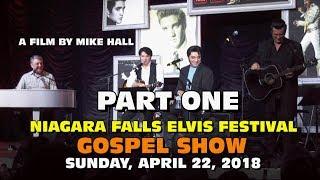 Niagara Falls Elvis Festival 2018 - Gospel Show Part 1