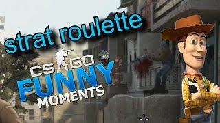 STRAT ROULETTE- CS GO Funny Moments in Competitive