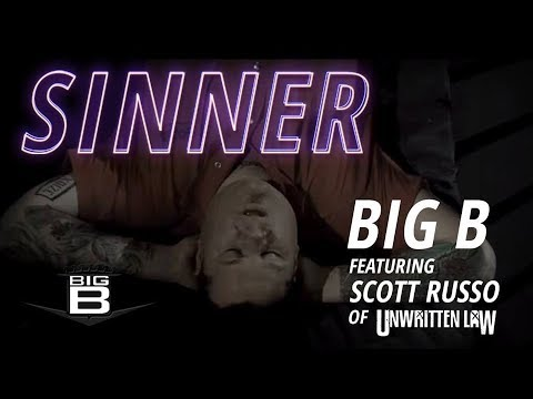 Big B - Sinner Feat. Scott Russo Of Unwritten Law video