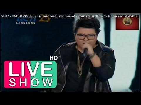 Download Under Pressure - Queen feat David Bowie Yuka - Indonesian Idol Show 6 Perform Only Mp4 baru