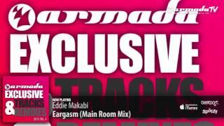 Eddie Makabi - Eargasm (Main Room Mix)