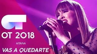 34 Vas A Quedarte 34 Aitana Gala Navidad Ot 2018