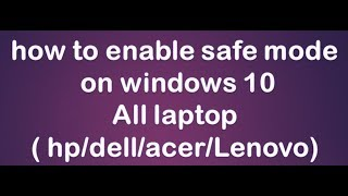 how to enable safe mode on windows 10 2019