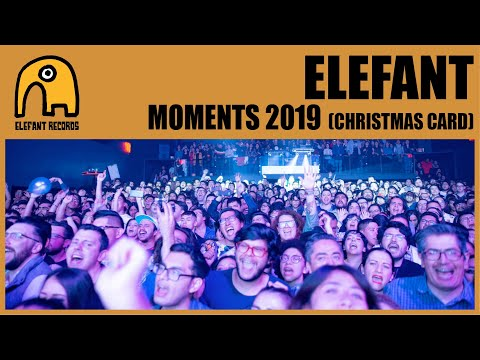 ELEFANT MOMENTS 2019 [Christmas Card]