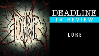 Lore Review - Aaron Mahnke, Colm Feore