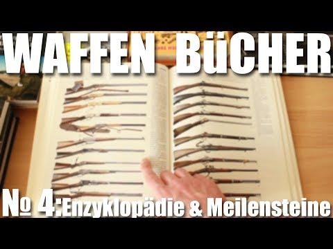Waffen Bücher №4: Enzyplopädie und Meilensteine der Technik