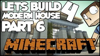 Minecraft Lets Build: Modern House 4 - Part 6 + World Save Download