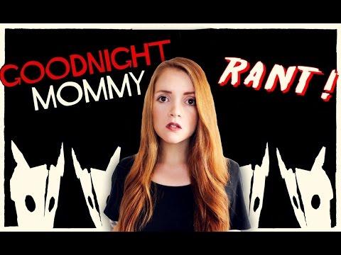 Goodnight Mommy Rant