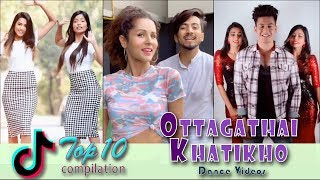 Top 10 Ottagathai Khatikho (Tik Tok India) Dance Videos | Tik Tok 2019 #12