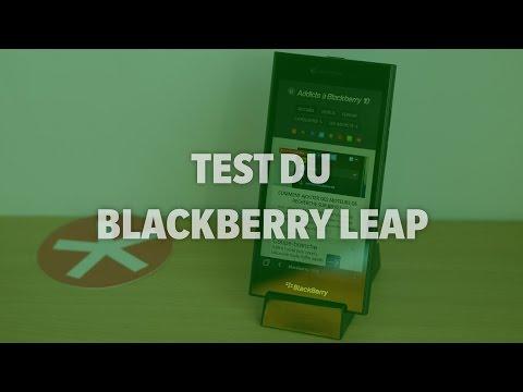 Test du BlackBerry Leap - Addicts à Blackberry 10