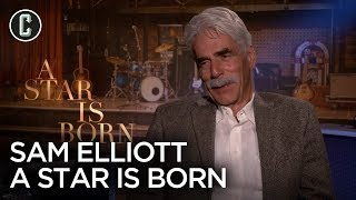 A Star Is Born Sam Elliott On How Bradley Cooper Nailed His Voice