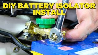 How To Install a Battery Isolator (EASY & CHEAP!)