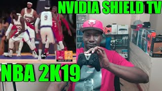 NBA 2K19 ON NVIDIA SHIELD TV USING GEFORCE NOW BETA (STEAM/PC PURCHASE)